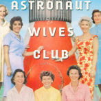 The Demise of the Astronaut Wives Club